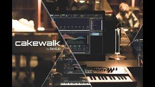 cakewalk by Bandlab (The New FREE SONAR)