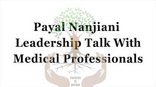 Payal Nanjiani | Speaking to the leaders in Medical Profession.