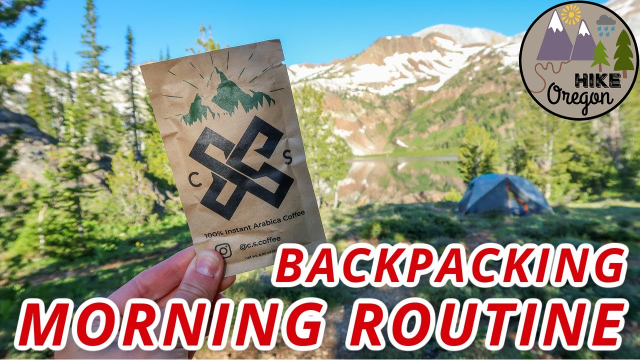 Backpacking Morning Routine