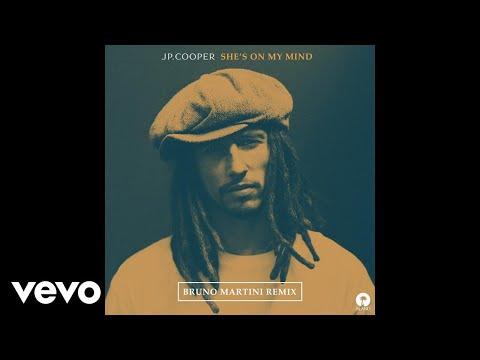 JP Cooper - She's On My Mind (Bruno Martini Remix)
