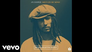 JP Cooper   She's On My Mind (Bruno Martini Remix)