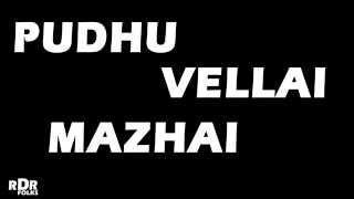 Pudhu Vellai Malai