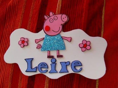 Letrero Peppa Pig de goma eva super facil - YouTube