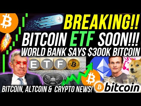 "BITCOIN ETF BREAKOUT!!! WORLD BANK IS BUYING BITCOIN ""NEXT GOLD""!!! 🚨HUGE ETHEREUM DUMP COMING!"