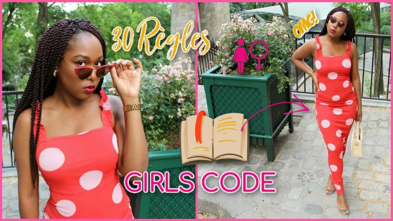 30 RÈGLES D'OR DU GIRLS CODE QUE TOUTES LES FEMMES DEVRAIENT CONNAITRE 👸🏿👸🏾👸🏽👸🏼👸🏻