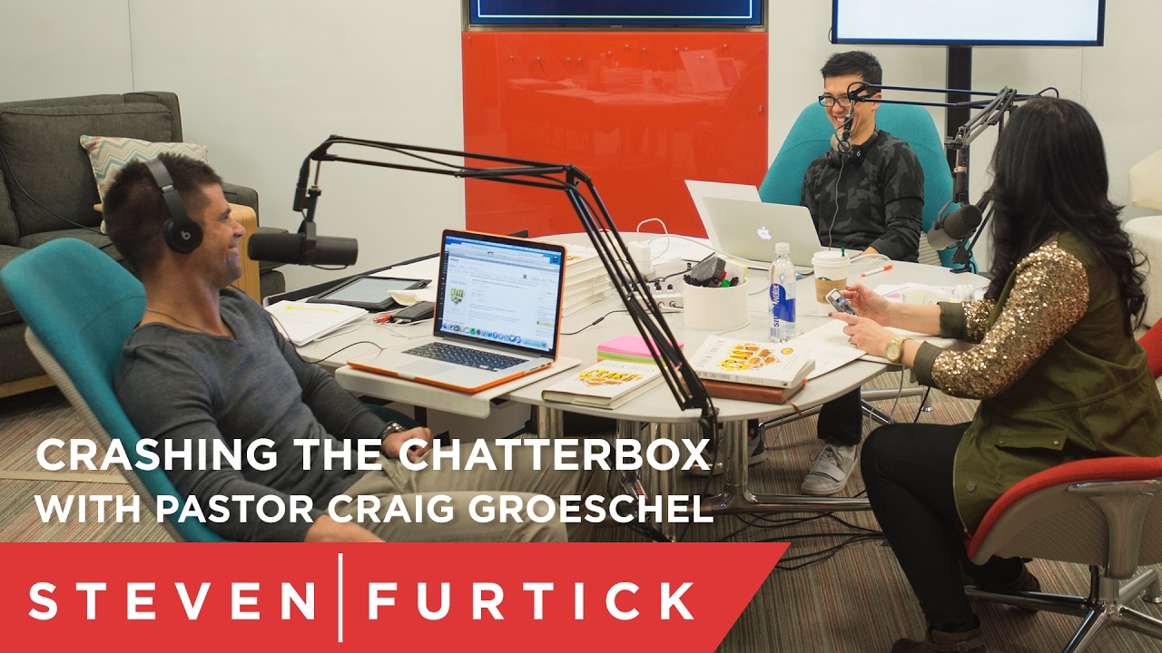 Crashing the Chatterbox with Pastor Craig Groeschel