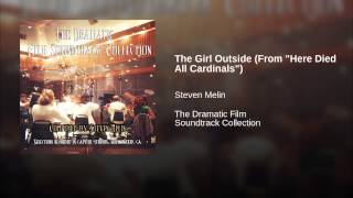 """The Girl Outside (From """"Here Died All Cardinals"""")"""