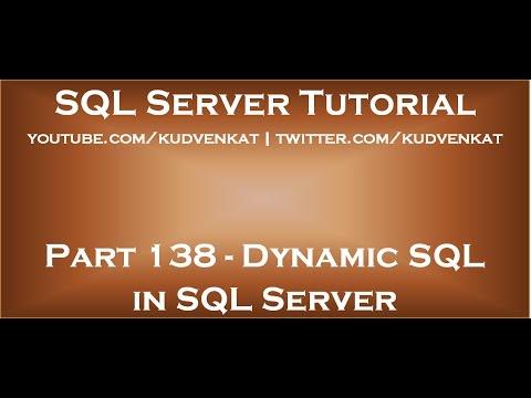 Dynamic SQL in SQL Server