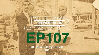 JWR Jobsite Vlog 107 - History of JWR with Jerry and Bill