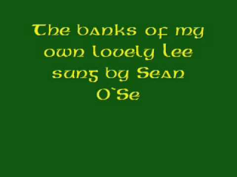 The Banks Of My Own Lovely Lee Sung By Sean O`Se