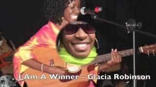 I Am A Winner - Glacia Robinson