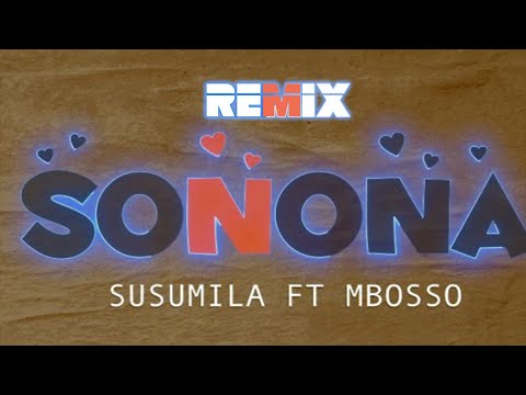 Susumila ft. Mbosso - Sonona Lyrics | Nightcore Remix