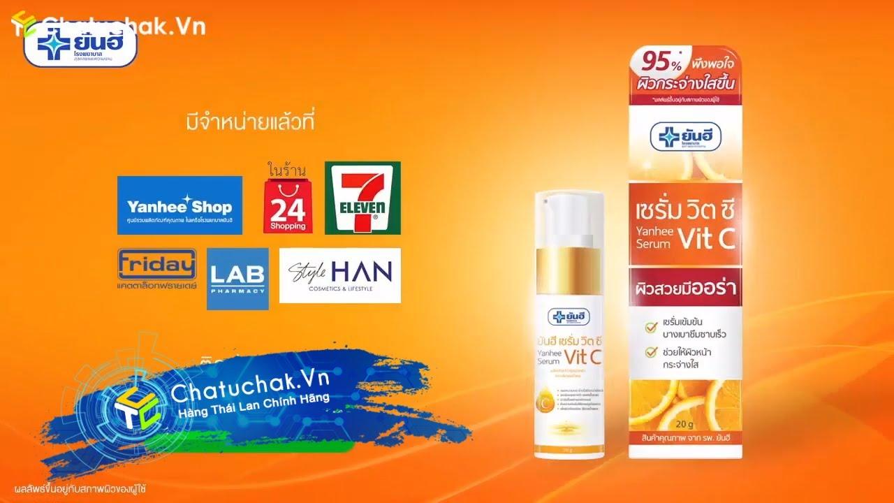Giới Thiệu Yanhee Serum Vit C Thái Lan | TVC Yanhee