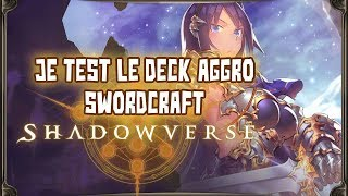 Je test le deck aggro SwordCraft sur Shadowverse !
