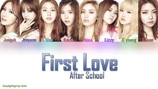 After School(애프터스쿨) – First Love (첫사랑) [COLOR CODED LYRICS(HAN ROM ENG)]
