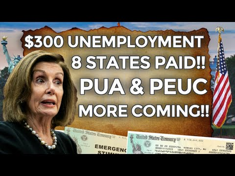 PAYING NOW!! $300 UNEMPLOYMENT BENEFITS EXTENSION UPDATE LWA PUA PEUC FPUC | 11 WEEKS 8 STATES BOOST