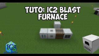 TUTO     BLAST FURNACE IC2 1.7.10