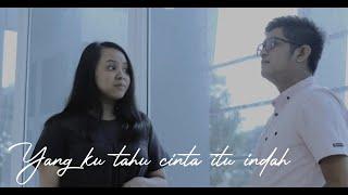 YANG KU TAHU CINTA ITU INDAH - AFGAN feat. NAGITA SLAVINA | FRISDOREJA feat. YOLANDA (COVER)