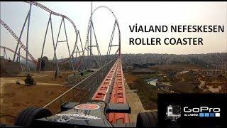 vialand nefeskesen roller coaster gopro shooting amazing ride