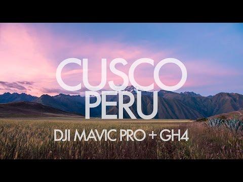 Cusco Peru 4K | DJI Mavic Pro + GH4 | DRONE, ASTROLAPSE, TIMELAPSE