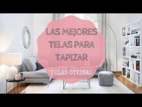 LAS MEJORES TELAS PARA TAPIZAR - YouTube