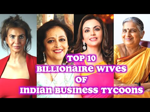 10 BILLIONAIRE INDIAN WIVIES