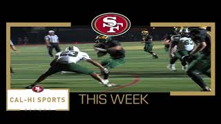 This Week on 49ers Cal Hi Sports Report... Show #8