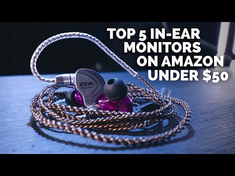 Top 5 In-Ear Monitors Under $50 On Amazon.com