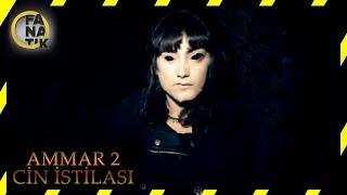 Ammar 2 / Cin İstilası - Türk Filmi