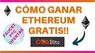 CÓMO GANAR ETHEREUM GRATIS! | CoDBits