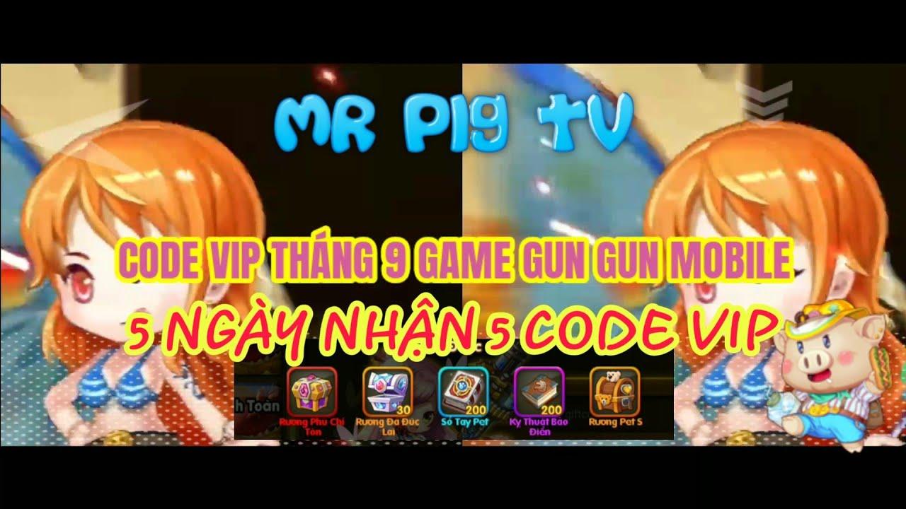 Download 5 CODE VIP THÁNG 9 MIỄN PHÍ GAME GUN GUN MOBILE