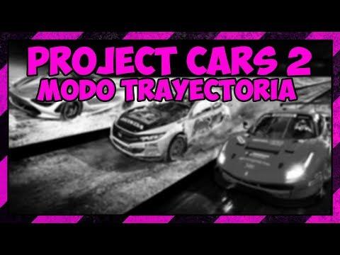 PROJECT CARS 2 // Modo trayectoria desde cero