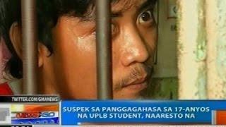 NTG: Suspek sa panggagahasa sa 17-anyos na UPLB student, naaresto na