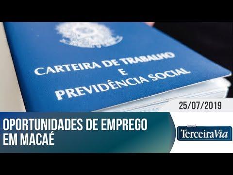 Macaé Com Oportunidades De Emprego | Jornal Terceira Via