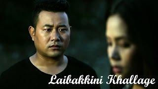 Laibakkini Khallage - Official Music Video Release
