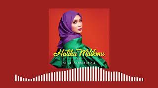 Download 🔴SITI NORDIANA - Hatiku Milikmu (Official Audio) Mp3