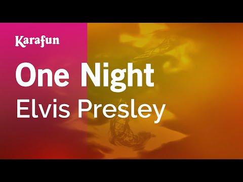 Karaoke One Night - Elvis Presley *