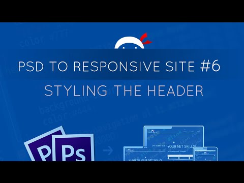 PSD to Responsive Website Tutorial #6 - Header CSS