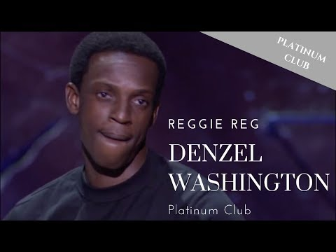 Reggie Reg  Denzel Washington  Bad Boys Of Comedy