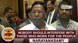 Nobody should interfere with those who work for the people - Puduch...