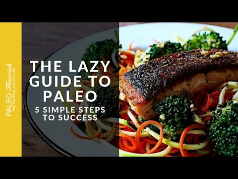 Lazy Dieter's Guide to Paleo Diet Basics -- 5 Steps to Succe
