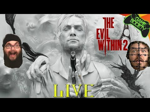 (Early Access) Evil Within 2 LIVE - Game Society