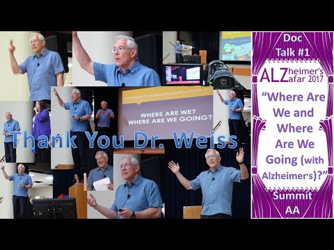 SAT Alzheimer's Summit | Where Are We Going with AD!? (2017)