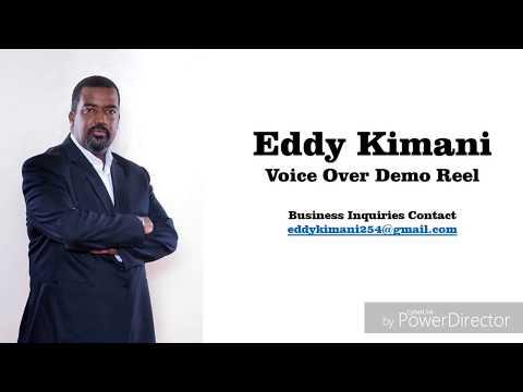 Eddy Kimani - Voice Over Demo Reel