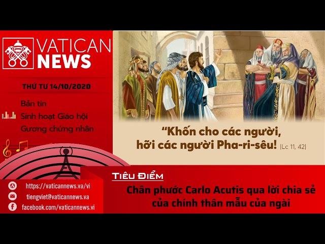 Radio: Vatican News Tiếng Việt thứ Tư 14.10.2020
