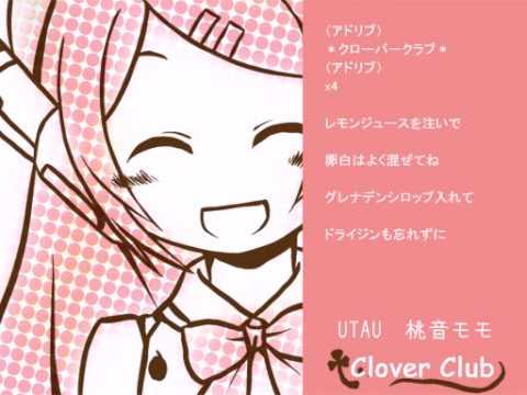 【UTAU】Clover ♣ Club【Momo Momone】