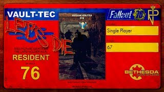 """Let's Die Fallout 76   Single Player #67 Die 143 Tode der Anna-Lucretia, oder """"wir sind tot"""""""