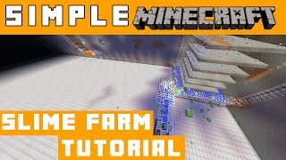 Slime farm and Grinder/XP How to - Simple Minecraft
