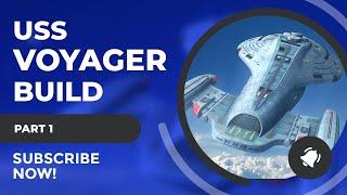 SciFiantasy Presents : USS Voyager Build Part 1