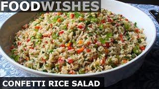 Confetti Rice Salad - Food Wishes